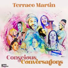 "Terrace Martin Returns With ""Conscious Conversations"" Ft. Rapsody & More"