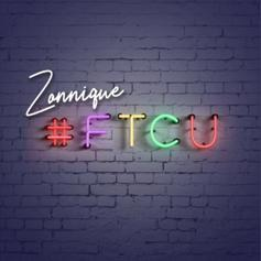 """Zonnique Readies The Release Of Her Forthcoming Project With """"#FTCU"""" Single"""