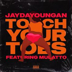"""JayDaYoungan & Mulatto Drop A Strip Club Anthem In """"Touch Your Toes"""""""