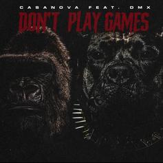 """Casanova & DMX Head To The Streets On """"Don't Play Games"""""""