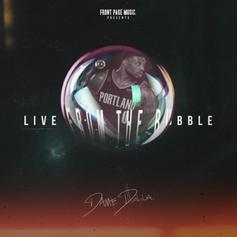 "Dame D.O.L.L.A Drops New EP ""Live From The Bubble"""