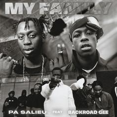 "Pa Salieu & BackRoad Gee Do It For The Fam With ""My Family"""