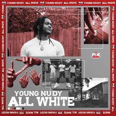 "Young Nudy Returns With New Single ""All White"""