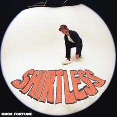 "Knox Fortune Drops Catchy Alt-Pop Single ""Shirtless"", Announces Album"