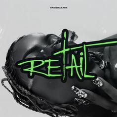 """Cam Wallace Stays Flexing With New Single """"Retail"""""""