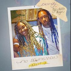 "Brandy Adds Ty Dolla $ign To Remix ""No Tomorrow Pt. 2"""