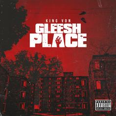 """King Von Drops Off New Single """"Gleesh Place"""""""