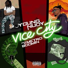 "Young Nudy Drops Metro Boomin-Produced ""Vice City"""