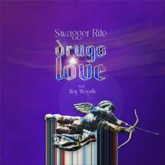 "Swagger Rite Links With Roy Wood$ For New Single ""Drugs & Love"""