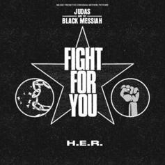"H.E.R. Releases New Song ""Fight For You"" From ""Judas & The Black Messiah"""