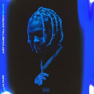 "Lil Durk Delivers ""Just Cause Y'all Waited 2 (Deluxe)"" With 7 Additional Tracks"