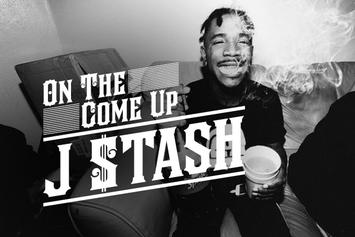 On The Come Up: J $tash