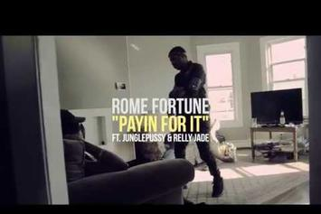 "Rome Fortune Feat. JunglePussy & Relly Jade ""Payin for It"" Video"