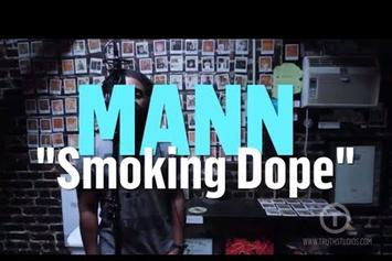 """MANN Performs New Track """"Smoking Dope"""" Live @ Truth Studios"""