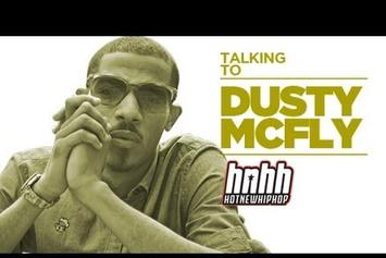 "Dusty McFly ""Dusty McFly Interview - HNHH Exclusive"" Video"