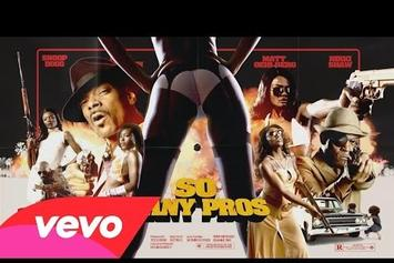 "Snoop Dogg ""So Many Pros"" Video"