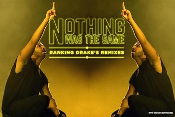 Nothing Was The Same: Ranking Drake's Remixes