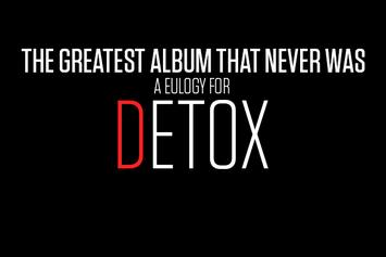 "The Greatest Album That Never Was: A Eulogy For ""Detox"""