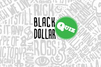 """Quiz: How Well Do You Know Rick Ross' """"Black Dollar"""" Mixtape?"""