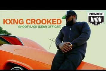 "KXNG CROOKED ""Shoot Back (Dear Officer)"" Video"