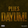 Plies - Dayum! (Prod. By Jahlil Beats)