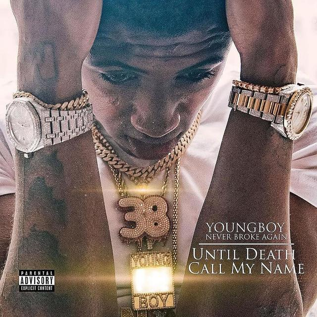 "Youngboy Never Broke Again ""Until Death Call My Name"" album cover"