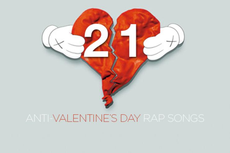 21 Anti Valentine S Day Rap Songs