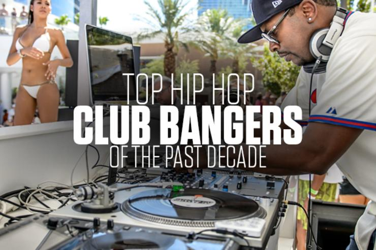 Top Hip Hop Club Bangers Of The Past Decade