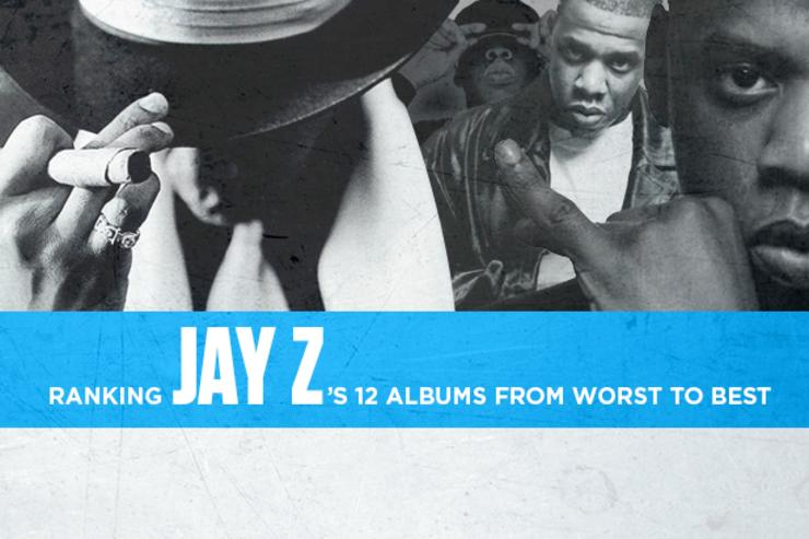 Ranking jay zs 12 albums from worst to best malvernweather