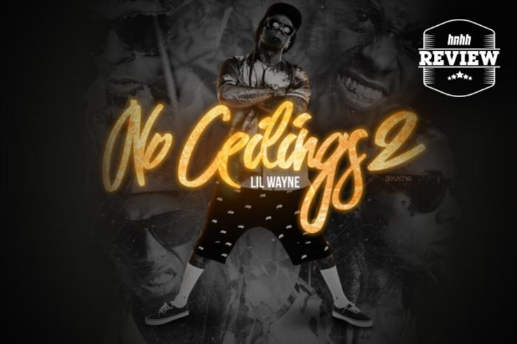 Review Lil Wayne S Quot No Ceilings 2 Quot