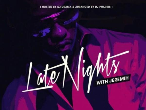 The 10 Best Songs From Jeremih's